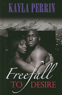 Freefall to Desire (Thorndike Press Large Print African American Series)