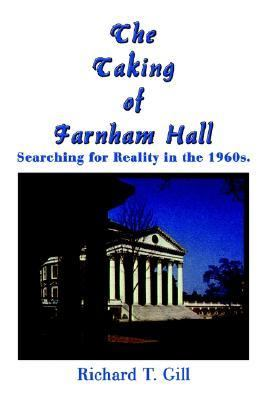 Taking of Farnham Hall Searching for Reality in the 1960s