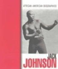 Jack Johnson (African-American Biographies)