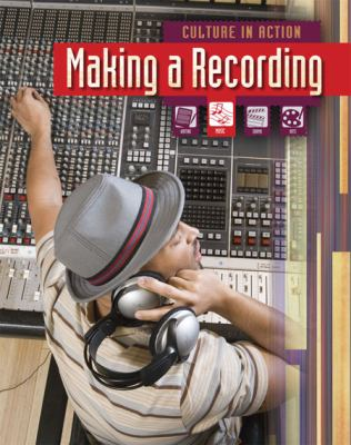 Making a Recording (Culture in Action)