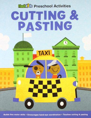 Cutting and Pasting (Flash Kids Preschool Activity Books)