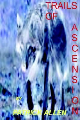 Trails Of Ascension