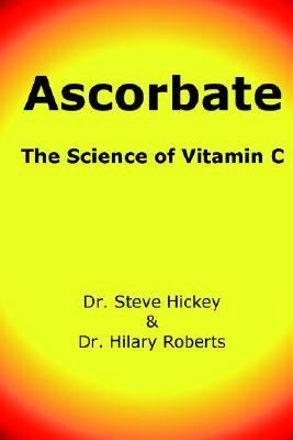 Ascorbate The Science of Vitamin C