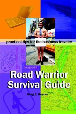 Road Warrior Survival Guide