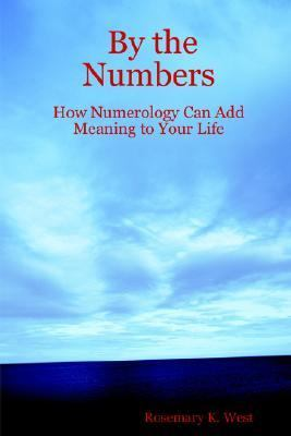 By the Numbers How Numerology Can Add Meaning to Your Life