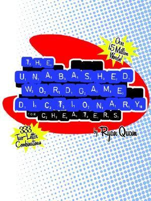 Unabashed Wordgame Dictionary for Cheaters