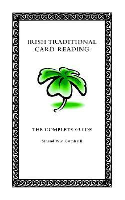 Irish Traditional Card Reading The Complete Guide