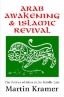 Arab Awakening and Islamic Revival