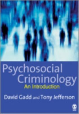 Psychosocial Criminology