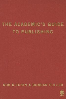 Academic's Guide To Publishing