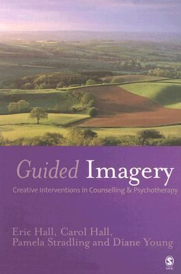 Guided Imagery Creative Interventions In Counselling & Psychotherapy