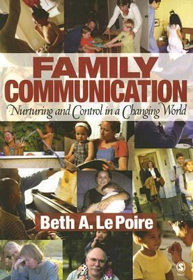 Family Communication Nurturing And Control in a Changing World