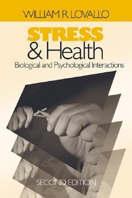 Stress & Health Biological and Psychological Interactions