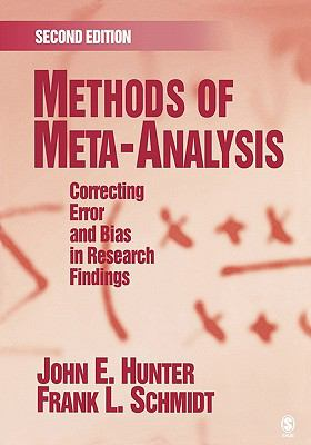 Methods of Meta-Analysis Correcting Error and Bias in Research Findings
