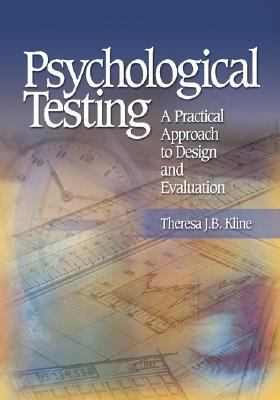 Psychological Testing A Practical Approach To Design And Evaluation