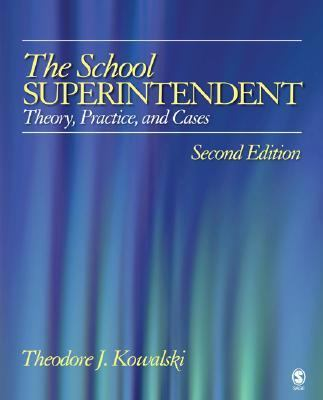 School Superintendent Theory, Practice, And Cases