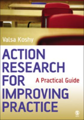 Action Research For Improving Practice A Practical Guide