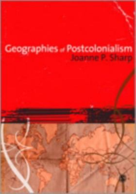 Geographies of Post-Colonialism