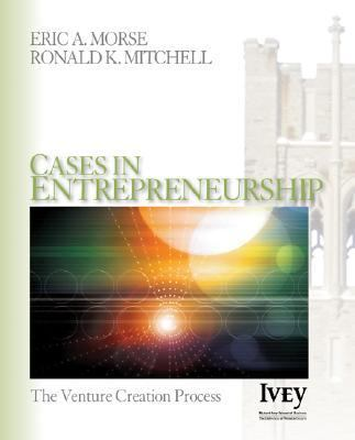 Cases In Entrepreneurship The Venture Creation Process