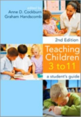 Teaching Children 3 To 11 A Student's Guide
