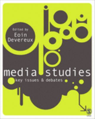 Media Studies Key Issues and Debates