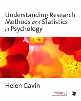 Understanding Research Methods and Statistics in Psychology