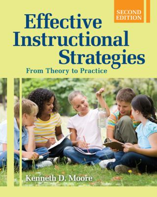 Effective Instructional Strategies: From Theory to Practice