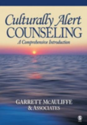 Culturally Alert Counseling: A Comprehensive Introduction