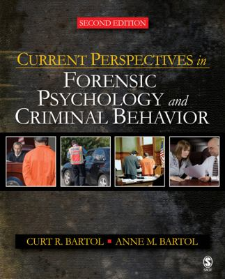 Current Perspectives in Forensic Psychology and Criminal Behavior