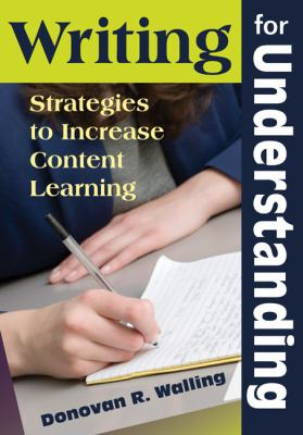 Writing for Understanding: Strategies to Increase Content Learning
