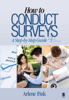 How to Conduct Surveys: A Step by Step Guide