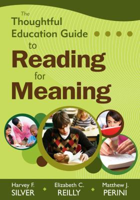 The Thoughtful Education Guide to Reading for Meaning