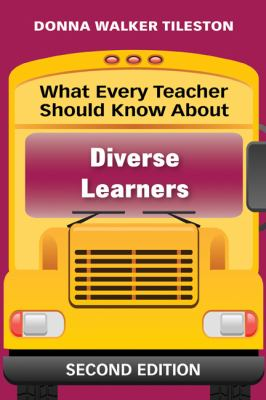 What Every Teacher Should Know About Diverse Learners (What Every Teacher Should Know... (Corwin))