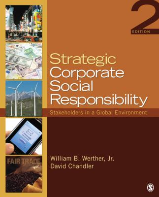 Strategic Corporate Social Responsibility: Stakeholders in a Global Environment
