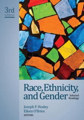 Race, Ethnicity, and Gender (reader): Selected Readings