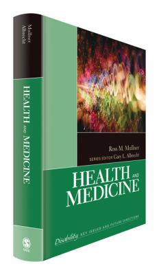 Health and Medicine (The Sage Reference Series on Disability: Key Issues and Future Directions)