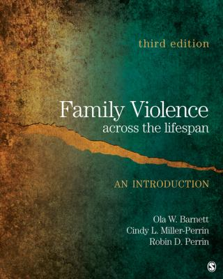 Family Violence Across the Lifespan: An Introduction
