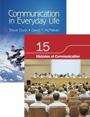 BUNDLE: Duck/McMahan: Communication in Everyday Life + Chapter 15. Histories of Communication