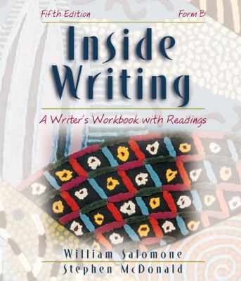 Inside Writing A Writer's Workbook With Readings, Form B