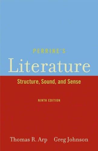 Perrine S Literature Structure Sound And Sense