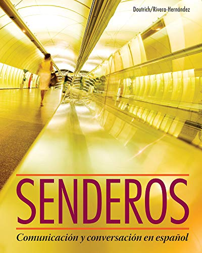 Senderos: Communicacion y Conversacion en Espanol (with iLrn Advance Printed Access Card) (World Languages)