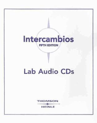 Lab Audio CD's for Intercambios: Spanish for Global Communication, 5th