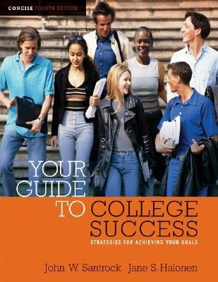 Cengage Advantage Books: Your Guide to College Success: Strategies for Achieving Your Goals, Concise Edition (with CengageNOW Printed Access Card) (Thomson Advantage Books)