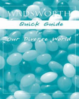 Wadsworth's Quick Guide to a Diverse World
