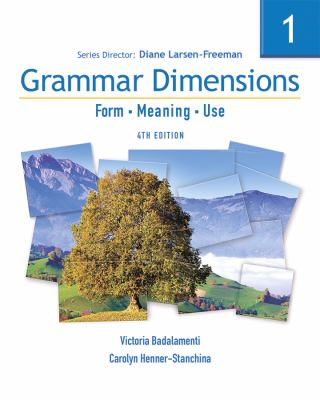 Grammar Dimensions Book 1, Form, Meaning and Use