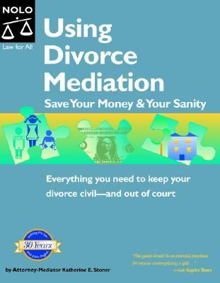 Using Divorce Mediation Save Your Money & Your Sanity