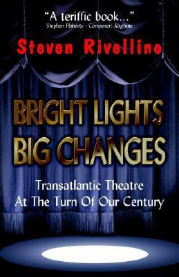 Bright Lights, Big Changes