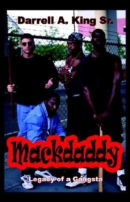 Mackdaddy Legacy of a GAngsta