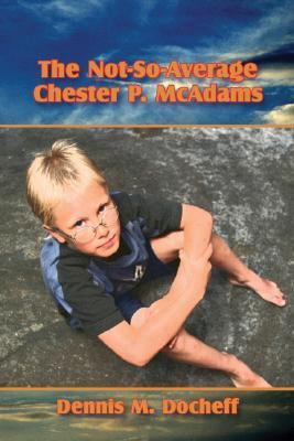 Not so average Chester P. Mcadams