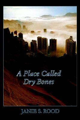 Place Called Dry Bones